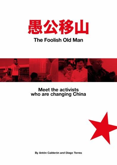 """""""El viejo loco que movió la montaña"""": el activismo en China y de qué hablamos cuando hablamos de activismo"""
