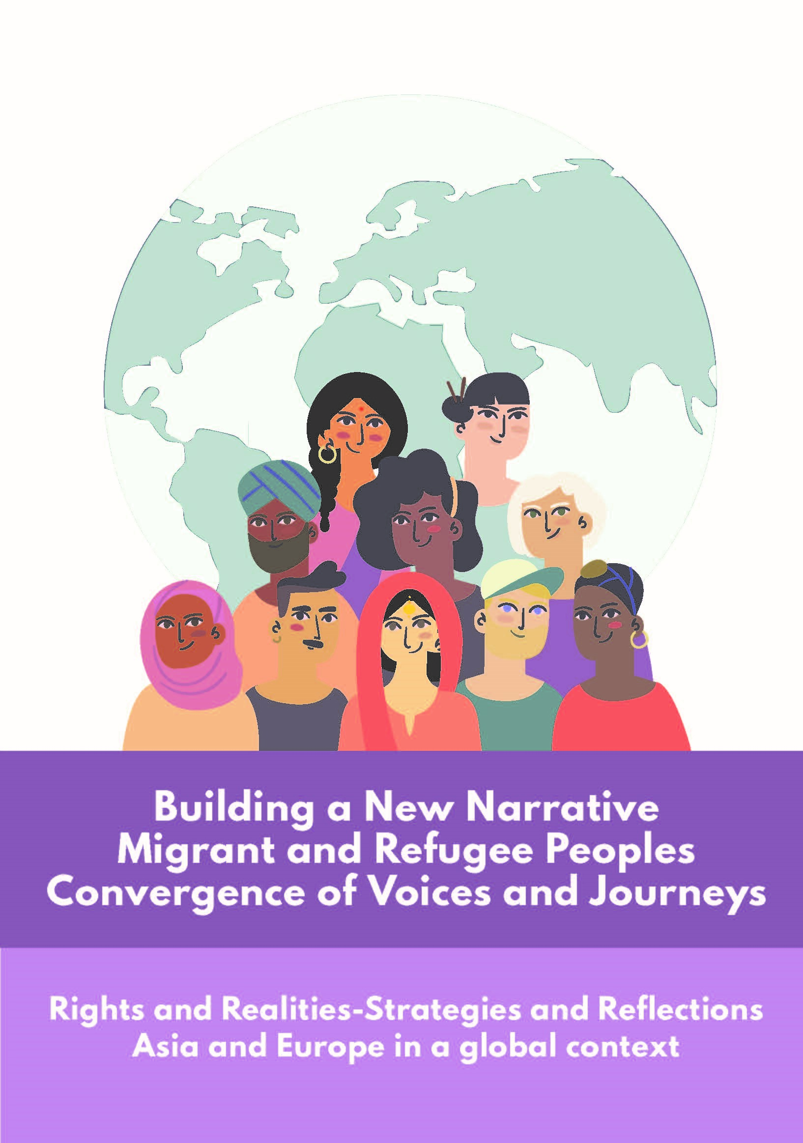 [PUBLICATION] Building a New Narrative, Migrant and Refugee Peoples: Convergence of Voices and Journeys